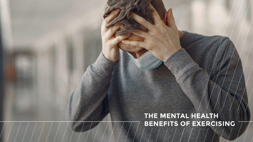 the mental health benefits of exercising